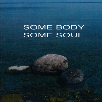 Some Body Some Soul
